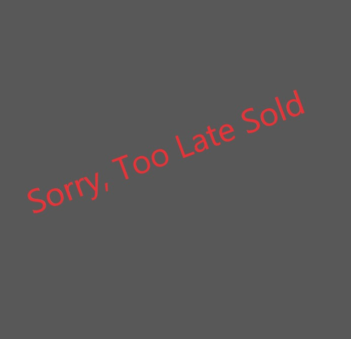 Sorry Too Late Sold